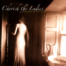 Woman Of The House/Cherish The Ladies