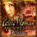 Ancient Land (Deluxe)/Celtic Woman