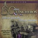80 Años Quincheros - Abran Quincha, Abran Cancha (Remastered)/Los Huasos Quincheros