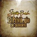 El Privilegio De Quererte/La Séptima Banda