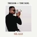 Silale (feat. The Soil)/TRESOR