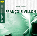 Kinski spricht Francois Villon (WortWahl)/Klaus Kinski