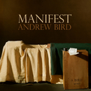 Manifest/Andrew Bird