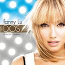 Dos (Deluxe)/Fanny Lu