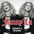 Felicidad Y Perpetua/Fanny Lu