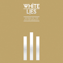 Songs In The Key Of Death: Pt. I/White Lies