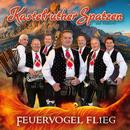 Feuervogel flieg/Kastelruther Spatzen