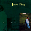 Lonesome And Then Some/James King
