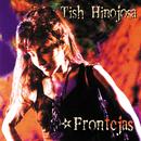 Frontèjas/Tish Hinojosa