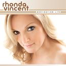 Destination Life/Rhonda Vincent