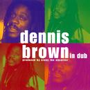 Dennis Brown In Dub/Dennis Brown