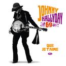 Que je t'aime (50ème anniversaire)/Johnny Hallyday
