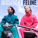 Feline/Dissident