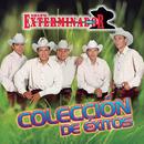 Colección De Éxitos/Grupo Exterminador
