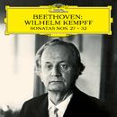 Beethoven: Sonatas Nos. 27 - 32/Wilhelm Kempff