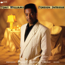 Foreign Intrigue/Tony Williams