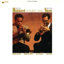 Double Take/Freddie Hubbard, Woody Shaw