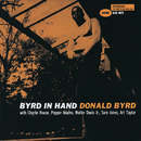 Byrd In Hand (Remastered 2003) (feat. Charlie Rose, Pepper Adams, Walter Davis Jr., Sam Jones, Art Taylor)/ドナルド・バード
