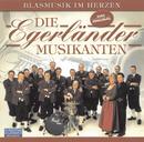 Blasmusik im Herzen/Die Egerländer Musikanten