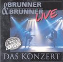 Live - das Konzert/Brunner & Brunner