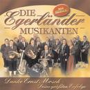 Danke Ernst Mosch - Deine größten Erfolge/Die Egerländer Musikanten
