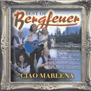 Best of - Ciao Marlena/Bergfeuer