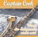 Wenn die Sehnsucht nicht wär'/Captain Cook und seine singenden Saxophone