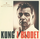 Kung i blodet/Jerry Williams