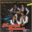 Von Weihnacht zu Weihnacht/Nockalm Quintett