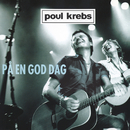 På En God Dag/Poul Krebs