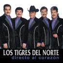 Directo Al Corazon/Los Tigres Del Norte