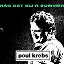 Når Det Bli'r Sommer/Poul Krebs
