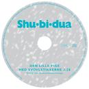 Den Lille Pige Med Svovlstikkerne/Shu-bi-dua