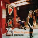 Music For Pleasure/Monaco