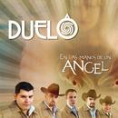 En Las Manos De Un Angel/Duelo