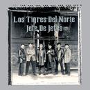 Jefe De Jefes/Los Tigres Del Norte