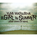 A GIRL IN SUMMER (Remastered 2019)/松任谷由実