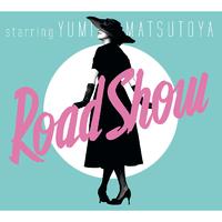 Road Show (Remastered 2019)/松任谷由実