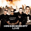 Hahnenkampf Live/K.I.Z