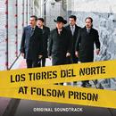 Los Tigres Del Norte At Folsom Prison (Original Soundtrack/Live)/Los Tigres Del Norte