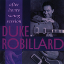 After Hours Swing Session/Duke Robillard