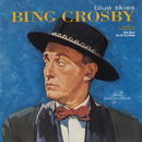 Blue Skies/Bing Crosby
