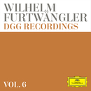 Wilhelm Furtwängler: DGG Recordings (Vol. 6)/Berliner Philharmoniker, Wilhelm Furtwängler