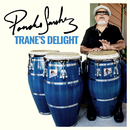 Trane's Delight/Poncho Sanchez