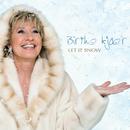 Let It Snow/Birthe Kjær