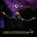 Una Noche En Madrid/Marco Antonio Solís