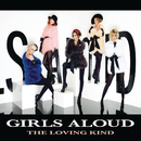 The Loving Kind/Girls Aloud