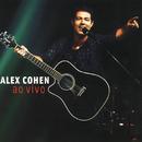 Alex Cohen - Ao Vivo (Ao Vivo No Rio De Janeiro / 2003)/Alex Cohen