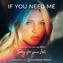 If You Need Me/Julia Michaels
