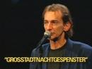 Grossstadtnachtgespenst (Live)/Ludwig Hirsch